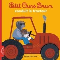 Hélène Serre et Danièle Bour - Petit Ours Brun conduit le tracteur.