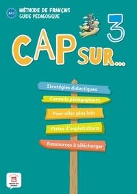 Hélène Simon - Méthode de Français Cap sur 3 Niveau A 2.1 - Guide pédagogique.