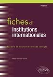Hélène Simonian-Gineste - Fiches d'Institutions internationales.