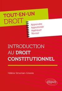 Hélène Simonian-Gineste - Introduction au droit constitutionnel.