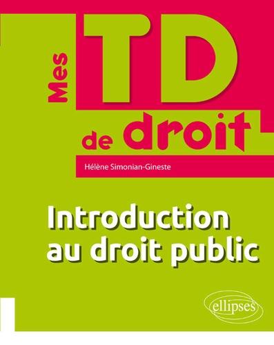 Hélène Simonian-Gineste - Introduction au droit public.