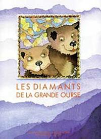 Hélène Sorbé et Louis Espinassous - Les diamants de la grande ourse.