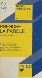 Hélène Sorez et Georges Décote - Prendre la parole.