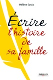 Hélène Soula - Ecrire l'histoire de sa famille.