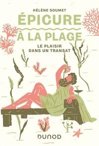 Hélène Soumet - Epicure à la plage - Le plaisir dans un transat.
