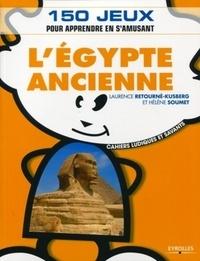 Hélène Soumet et Laurence Retourné-Kusberg - L'Egypte ancienne.