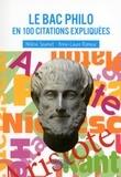 Hélène Soumet et Anne-Laure Romeur - Le Bac philo en 100 citations expliquées.