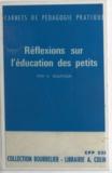 Hélène Sourgen - Réflexions sur l'éducation des petits.