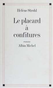 Hélène Strohl - Le placard à confitures.