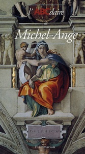 Hélène Sueur et Paul Joannides - L'ABCdaire de Michel-Ange.