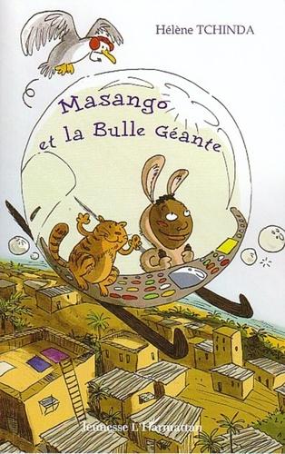 Hélène Tchinda - Masango et la Bulle Géante.
