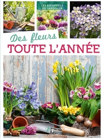 Hélène Tellier - Des fleurs toute l'année.