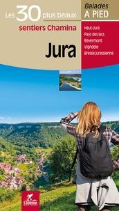 Hélène Tellier - Jura - Les 30 plus beaux sentiers Chamina à pied.