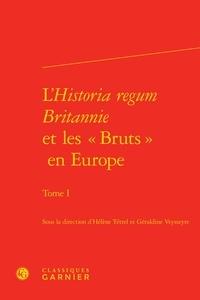Lhistoria regum britannie et les bruts en Europe - Tome 1.pdf