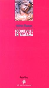 Hélène Thomas - Tocqueville en Alabama.