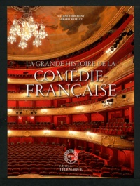 Hélène Tierchant et Gérard Watelet - La grande histoire de la Comédie-Française. 1 DVD