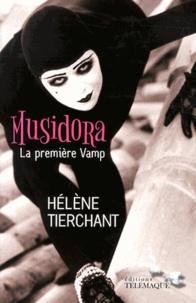Hélène Tierchant - Musidora, la première vamp.