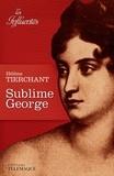 Hélène Tierchant - Sublime George.
