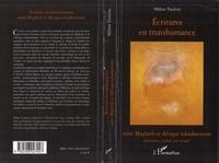 Hélène Tissières - Ecritures en transhumance entre Maghreb et Afrique subsaharienne - Littérature, oralité, arts visuels.