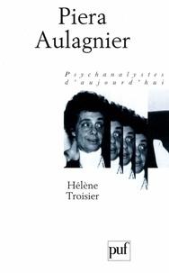 Hélène Troisier - Piera Aulagnier.