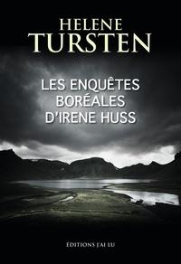 Helene Tursten - Les enquêtes boréales d'Irene Huss - Un torse dans les rochers ; Le diable de verre.