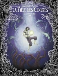 Hélène V. - La Fille des cendres - tome 3 - La Colère de Cybèle.
