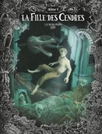 Hélène V - La fille des cendres Tome 2 : Le roi des démons.