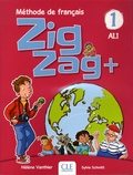 Hélène Vanthier et Sylvie Schmitt - ZigZag+ 1 A1.1 - Méthode de français. 1 CD audio