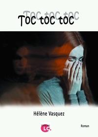 Hélène Vasquez - Toc toc toc….