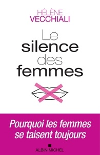 Hélène Vecchiali - Le Silence des femmes.