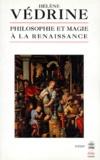 Hélène Védrine - Philosophie et magie à la Renaissance.