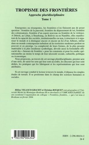 Tropisme des frontières. Approche pluridisciplinaire, Tome 1