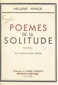 Hélène Vence et Noël Santon - Poèmes de la solitude - Évocations.