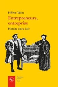 Livres électroniques allemands téléchargement gratuit Entrepreneurs, entreprise  - Histoire d'une idée in French par Hélène Vérin 9782406089568