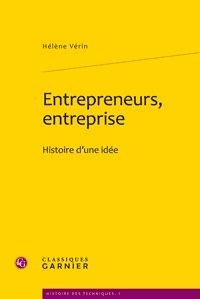 Hélène Vérin - Entrepreneurs, entreprise - Histoire d'une idée.
