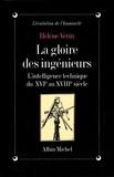 Hélène Vérin - La Gloire des ingénieurs.