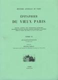 Hélène Verlet - Epitaphier du Vieux Paris - Tome 6, Les Saints-Innocents N° 2592 à 3119.