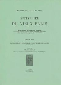 Hélène Verlet - Epitaphier du Vieux Paris - Tome 7, Jacobins-Saint-Dominique - Saint-Julien le Pauvre.