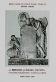 Hélène Verlet - Epitaphier du Vieux Paris - Tome 11, Noviciat des Jésuites - Saint-Sauveur N° 4850 à 5344.