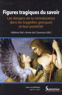 Figures tragiques du savoir - Les dangers de la connaissance dans les tragédies grecques et leur postérité.pdf
