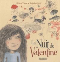 Hélène Vignal et Isabelle Charly - La nuit de Valentine.