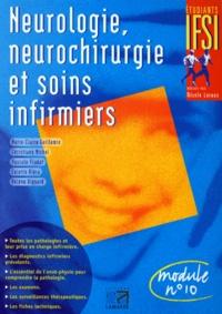 Hélène Vignard et Marie-Claire Guillemin - Neurologie, neurochirurgie et soins infirmiers - Module n ° 10.