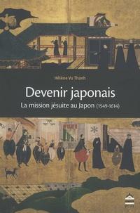 Devenir japonais - La mission jésuite au Japon (1549-1614).pdf