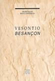 Hélène Walter et Jean-Claude Barçon - Vesontio Besançon.