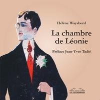 Hélène Waysbord - La chambre de Léonie.