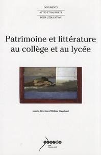 Hélène Waysbord - Patrimoine et littérature au collège et au lycée.