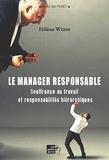 Hélène Weber - Le manager responsable - Souffrance au travail et responsabilités hiérarchiques.