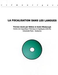 Hélène Wlodarczyk et André Wlodarczyk - La focalisation dans les langues.