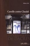 Hélène Zidi - Camille contre Claudel.