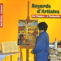 Hélènette Goulon et Michèle Mélières - Regards d'artistes - De Pâques... à Pentecôte - Matériel enfant.